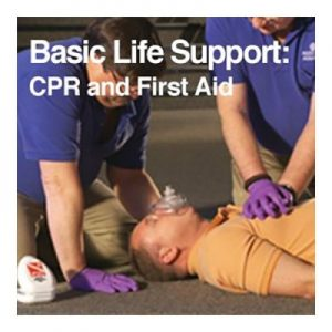 Basic Life Support CPR and First Aid
